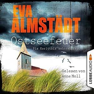 Ostseefeuer (Pia Korittki 10) Audiobook