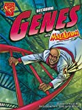 img - for Decoding Genes with Max Axiom, Super Scientist (Graphic Science) book / textbook / text book