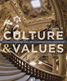 img - for Culture and Values: A Survey of the Humanities, Volume II book / textbook / text book