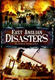 Glenda Goulden East Anglian Disasters