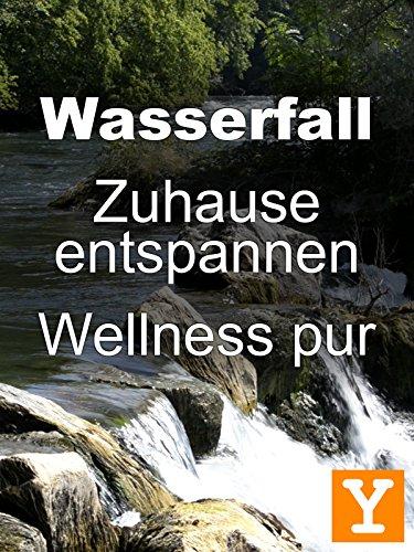 wasserfall-zuhause-entspannen-wellness-pur-y