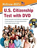 img - for McGraw-Hill's U.S. Citizenship Test with DVD by Hilgeman, Karen, Sherman, Kristin, Ho, Winifred (June 8, 2009) Paperback book / textbook / text book