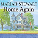 Home Again: Chesapeake Diaries Series #2 Audiobook by Mariah Stewart Narrated by Xe Sands