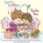 Fancy Nancy: Tea for Two | Jane O'Connor, Robin Preiss Glasser