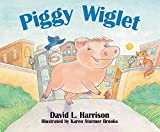 Piggy Wiglet (1590783867) by Harrison, David L.
