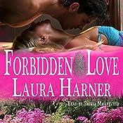 Forbidden Love | [Laura Harner]