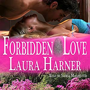 Forbidden Love | [Laura Harner]