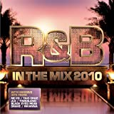 Various R&B In The Mix 2010