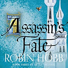 Assassin's Fate: Fitz and the Fool, Book 3 Audiobook by Robin Hobb Narrated by To Be Announced
