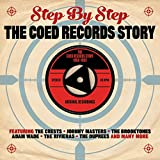 Step by Step: The Coed Records Story 1958-1962