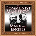 The Communist Manifesto (       UNABRIDGED) by Karl Marx, Friedrich Engels Narrated by Joe Geoffrey