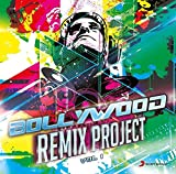 #9: Bollywood Remix Project - Vol. 1