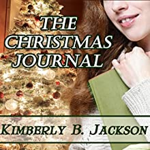 The Christmas Journal (       UNABRIDGED) by Kimberly B. Jackson Narrated by Barbara Nevins Taylor