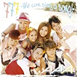 777~We can sing a song!~(DVD付) (初回生産限定盤)