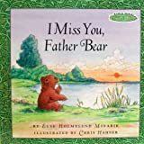 I Miss You, Father Bear