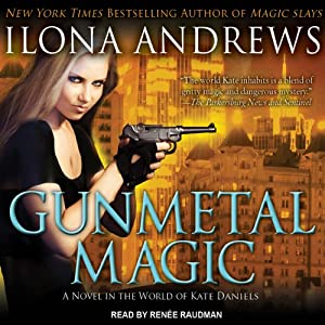 Gunmetal Magic | [Ilona Andrews]