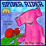 """Childrens book:""""SPIDER RIDER""""Children ages 3-8,Values Book,Sleep & Goodnight,Bedtime story(Animal book:Fishes story)Friendship,Social Skills,Emotions ... fiction Books for Early/Beginner Readers)"""