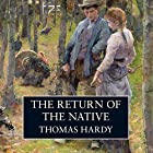The Return of the Native Hörbuch von Thomas Hardy Gesprochen von: Alan Rickman