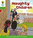 Naughty Children. Roderick Hunt, Thelma Page