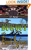 BUG OUT - The Final Refuge