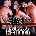Blurred Expectations: Redwood Pack, Book 4.5 (       UNABRIDGED) by Carrie Ann Ryan Narrated by Gregory Salinas