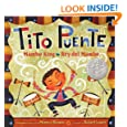 Tito Puente, Mambo King/Tito Puente, Rey del Mambo (Pura Belpre Honor Books - Illustration Honor)