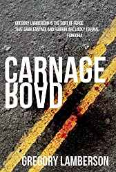 Carnage Road: A Zombie Novella