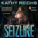 Seizure: A Virals Novel, Book 2 (       UNABRIDGED) by Kathy Reichs Narrated by Cristin Milioti