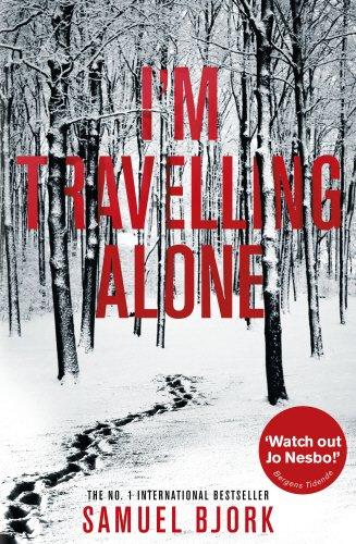 I'm Travelling Alone (Holger Munch & Mia Kruger 1)