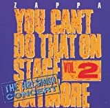 You Can't Do That On Stage Anymore - Vol. 2 by Frank Zappa