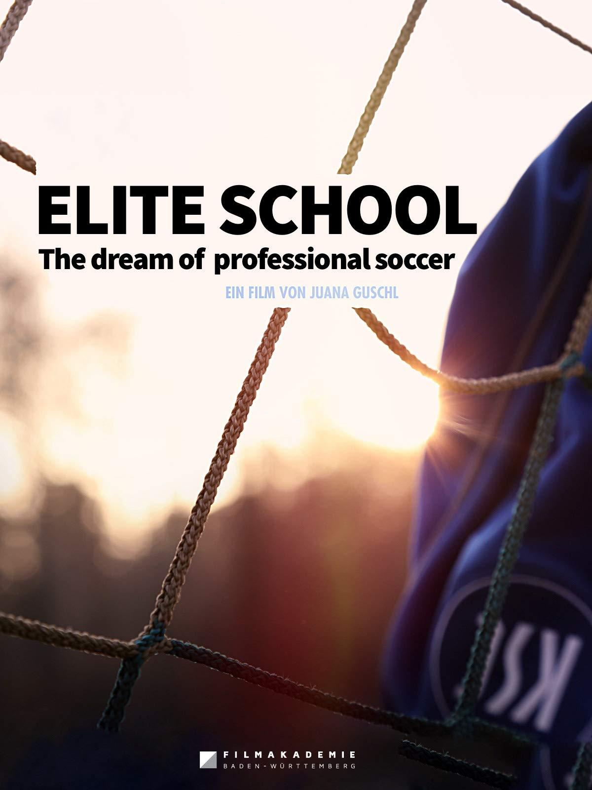 Elite School   The dream of professional soccer