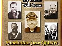 「フライミー トゥザ ムーン {fly me to the moon}」『マンハッタン・ジャズ・クインテット {manhattan jazz quintet}』