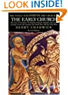 The Early Church (The Penguin History of the Church) (v. 1)
