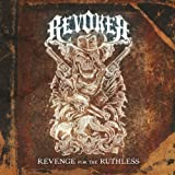 Revenge For The Ruthless by Revoker