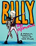 Billy the Egomaniac: A Smashing Pumpkins Comic