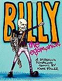 Billy the Egomaniac: A Smashing Pumpkins Comic Kate Fuller