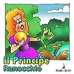 Il Principe Ranocchio | Paola Ergi