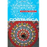 Costa Rica - Culture Smart!: The Essential Guide to Customs & Culture ~ Jane Koutnik