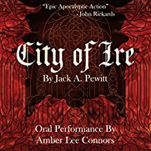 City of Ire: Steel Your Soul: The Bloody Exploits of Vela Mara, Volume 1 (       UNABRIDGED) by Jack A. Pewitt Narrated by Amber Connors