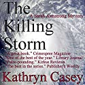 The Killing Storm: A Sarah Armstrong Mystery, Book 3 (       UNABRIDGED) by Kathryn Casey Narrated by Debbie Andreen