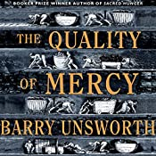 The Quality of Mercy | [Barry Unsworth]
