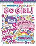Notebook Doodles Go Girl!: Coloring &...