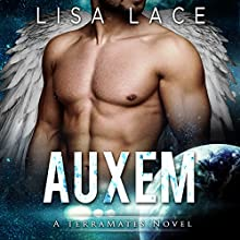 Auxem: TerraMates, Book 13 Audiobook by Lisa Lace Narrated by Logan McAllister, Faith Clark