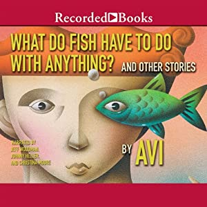 What do fish have to do with anything audiobook avi for Book with fish bowl on cover