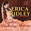 The Captain's Bluestocking Mistress: Dukes of War, Book 3 Audiobook by Erica Ridley Narrated by Stevie Zimmerman