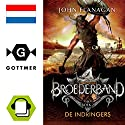De indringers (Broederband 2) Audiobook by John Flanagan Narrated by Dieuwertje Blok