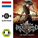De indringers (Broederband 2) Hörbuch von John Flanagan Gesprochen von: Dieuwertje Blok