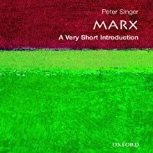 Marx: A Very Short Introduction (       UNABRIDGED) by Peter Singer Narrated by Kyle Munley