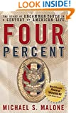 Four Percent: The Story of Uncommon Youth in a Century of American Life