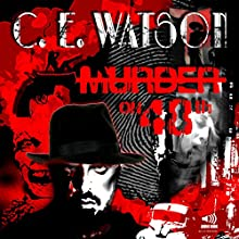 Murder on 48th Audiobook by C. E. Watson Narrated by Charles E. Watson, Anna-Lisa Hackett, William Bradford